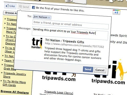 Tripawds Cafe Press Gift Shop Facebook Like and Send Button