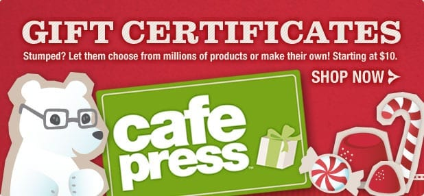 Send CafePress Gift Certificates